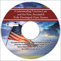 Understanding VA Law & the New, Successful Fully Developed Claim System